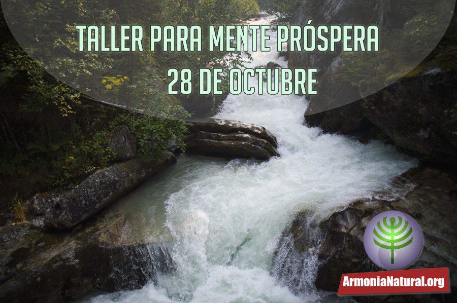 Nuevo taller de Mente Próspera 28 de Octubre 2017